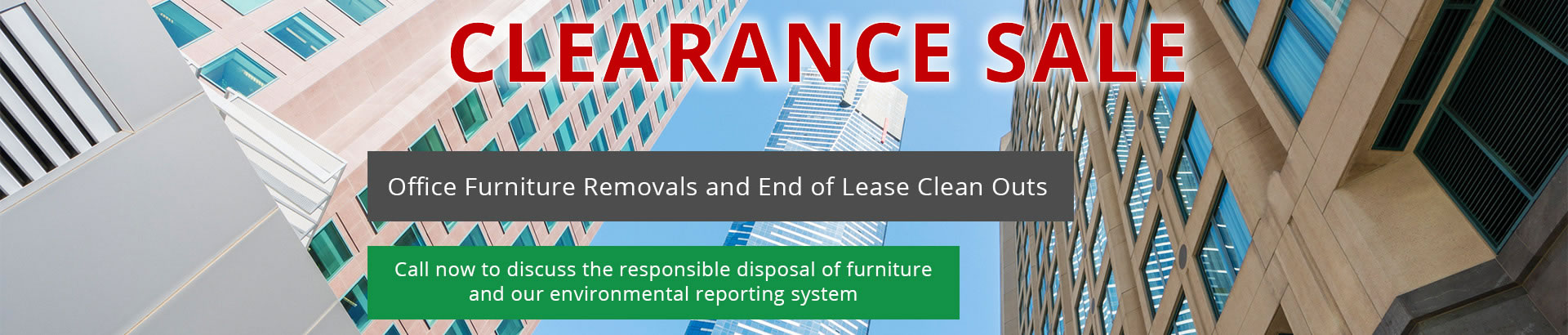 Office Furniture Removals and End of Lease Clean Outs. Call now to discuss the responsible disposal of furniture and our environmental reporting system.