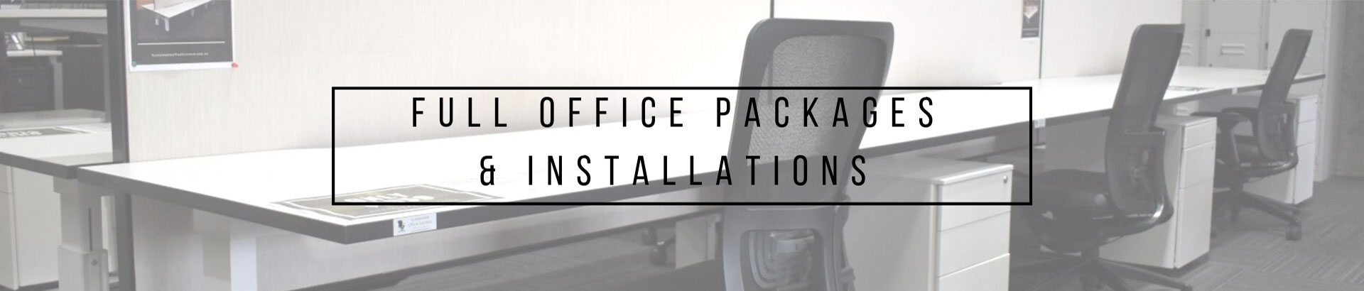 Full office packages and installations